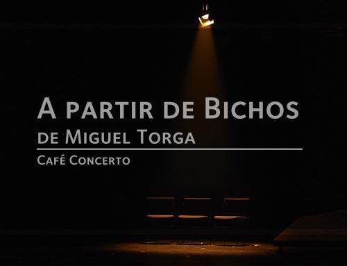 A partir de Bichos, de Miguel Torga